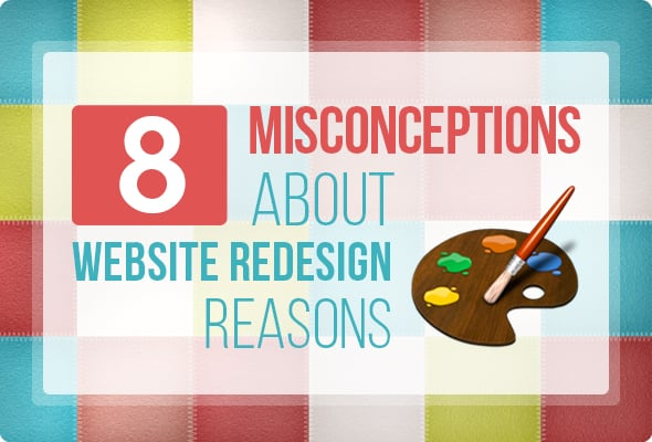 8 Bad Reasons to Website Redesign