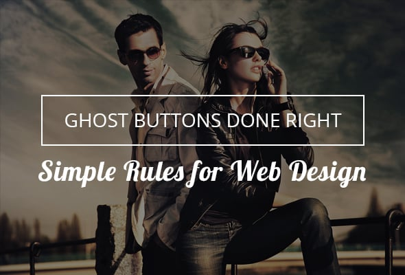 Ghost Buttons Web Design