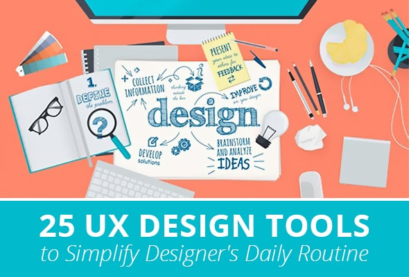 25 ux design tools to simplify designer s daily routine