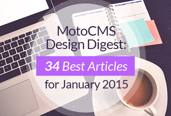 MotoCMS Design Digest: Best Web Design Articles January 2015