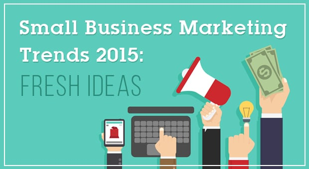 small business marketing trends 2015 - main
