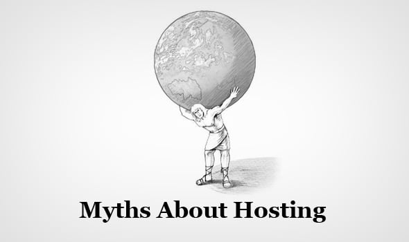 Myths About Hosting