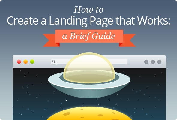 How To Create a Landing Page that Works