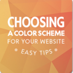 Choosing A Color Scheme For Your Website: Easy Tips