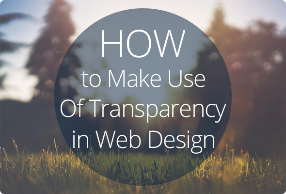 Use Of Transparency in Web Design