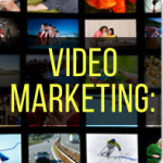 Video Marketing: 5 Ways to Generate Leads for Your Business