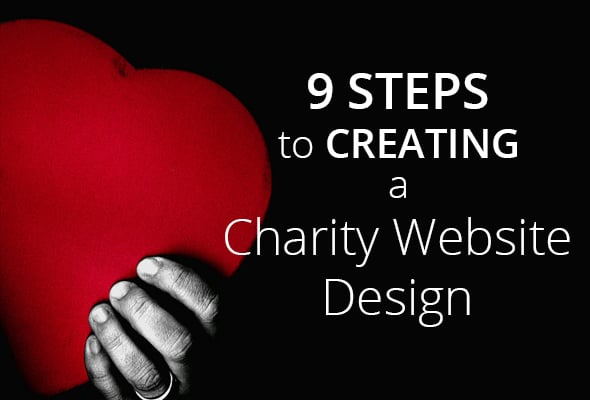 9 Steps to Creating Charity Website Design
