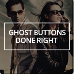 Ghost Buttons Done Right - Simple Rules for Web Design