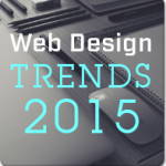 8 Hottest Web Design Trends 2015 Our Experts Expect to See