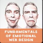 Fundamentals of Emotional Web Design: Building in 6 Steps