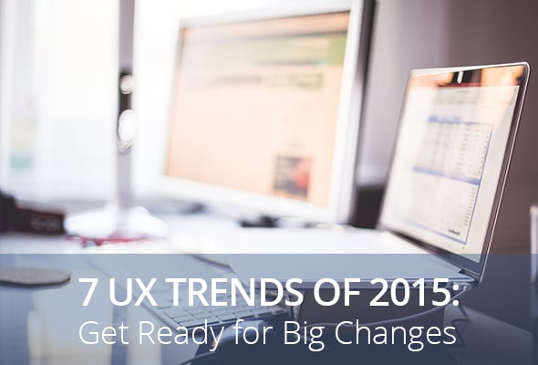 UX Trends of 2015