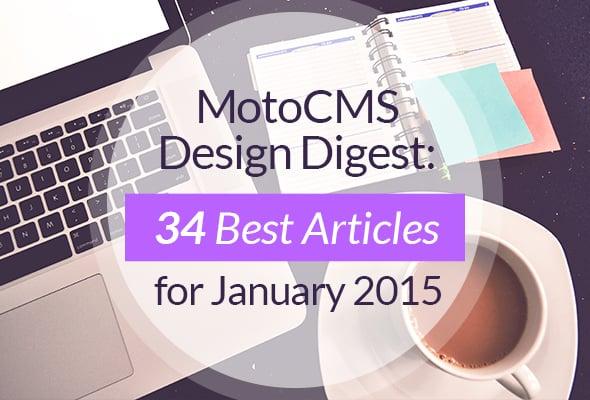 MotoCMS Design Digest: Best Web Design Articles January 2015