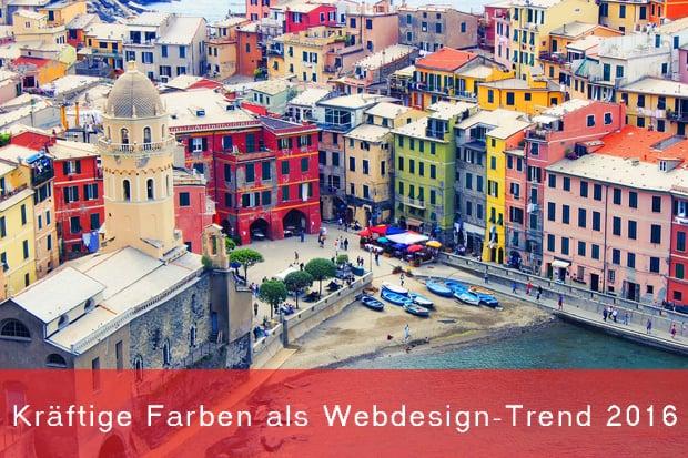 Kräftige Farben als Webdesign-Trend 2016 richtig verwenden