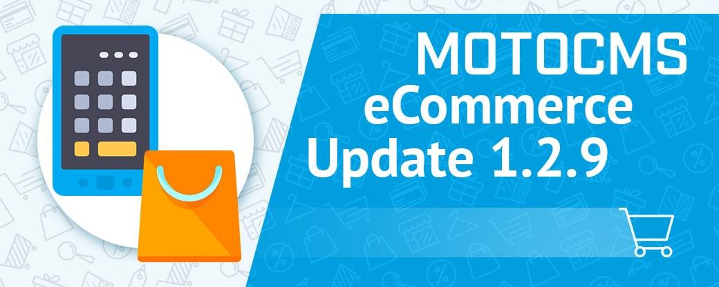 MotoCMS eCommerce Update 1.2.9 wurde veröffentlicht