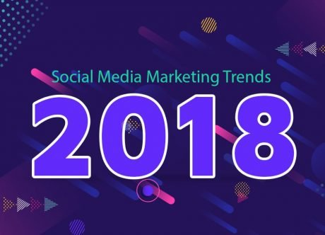 Social Media Marketing Trends 2018: Sharpen Your SMM Weapons and Observe