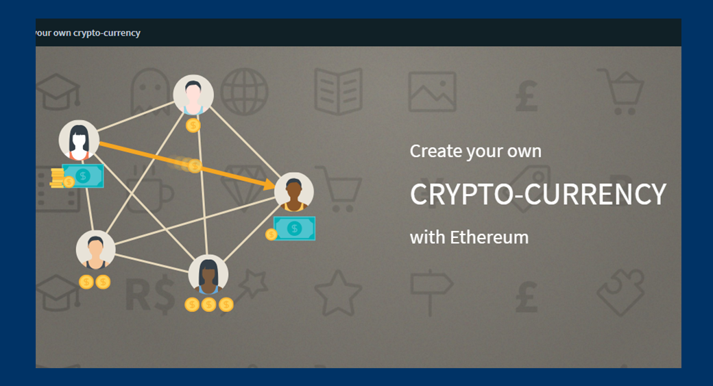 blockchain tutorial Creating Your Own Cryptocurrency With Ethereum