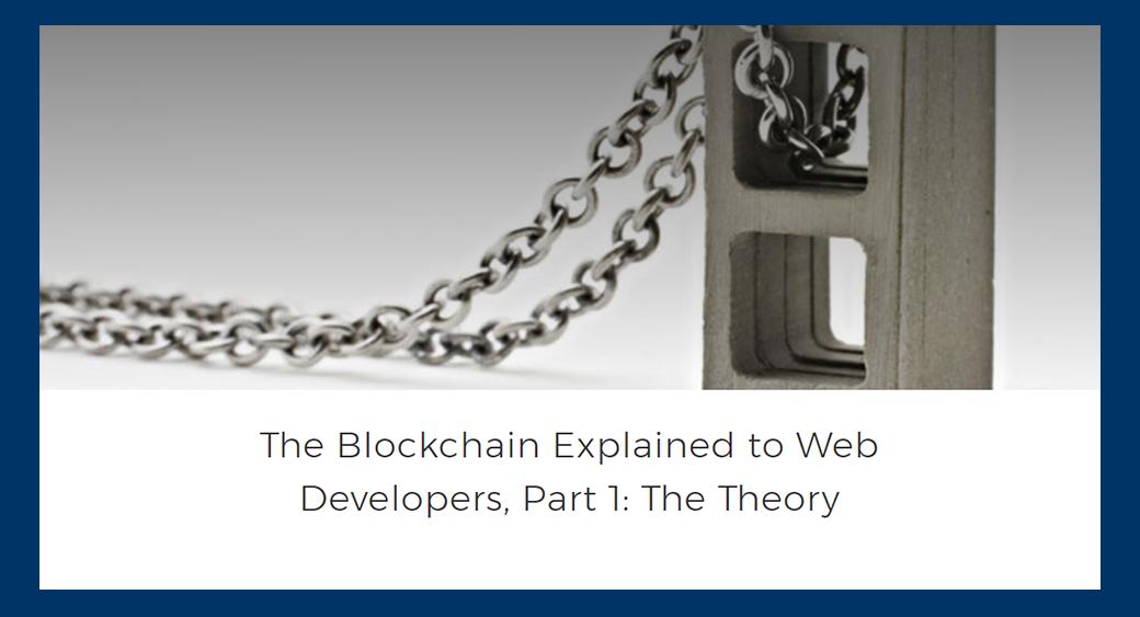 blockchain tutorial Blockchain Explained to Web Developers