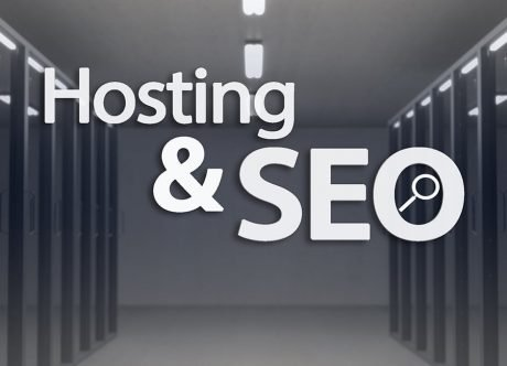Hosting and SEO - How Hosting Provider Can Influence Your SERPs
