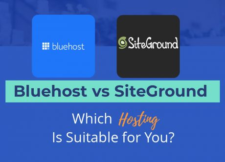 Bluehost vs SiteGround - What Hosting Is Best for You?