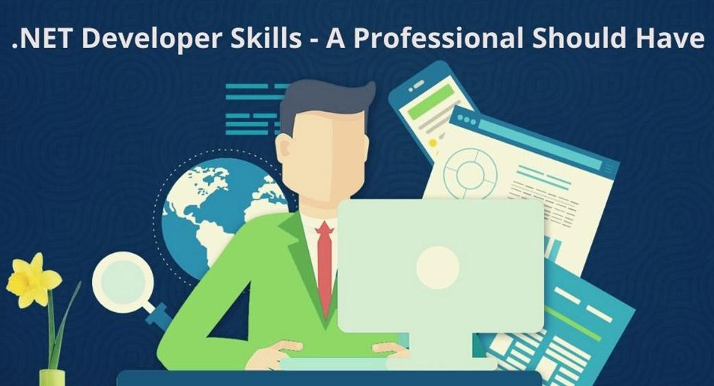 essential NET developer skills for professionals