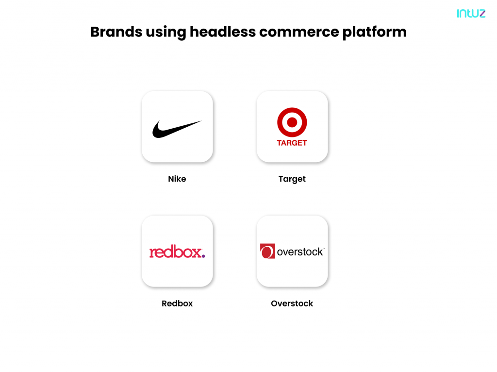 Brands using headless commerce platform